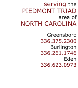 serving the Piedmont Triad area of NC